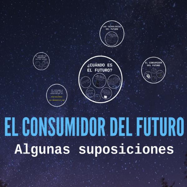El Consumidor del Futuro