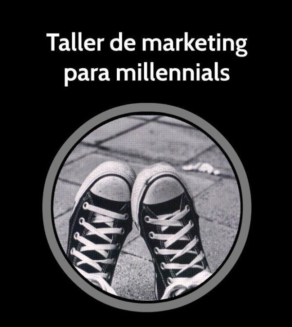 Taller Marketing para Millennials