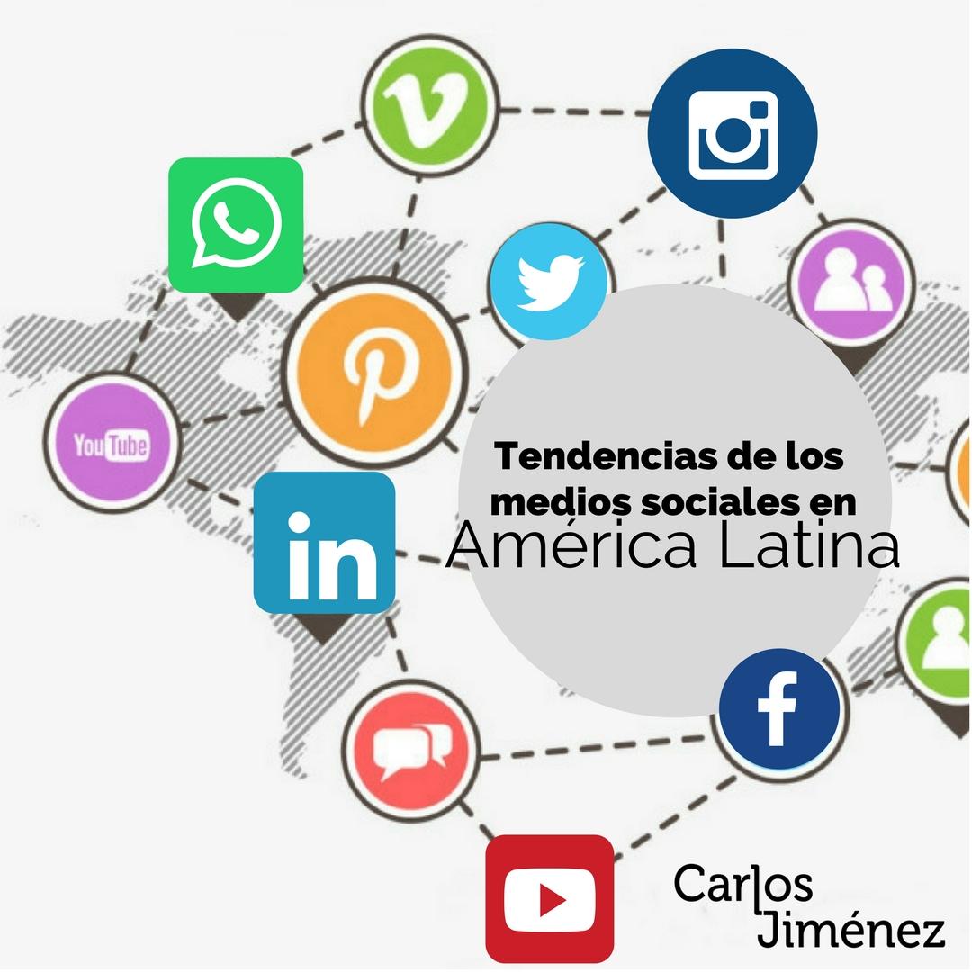 Tendencias de los medios sociales en Latinoamérica
