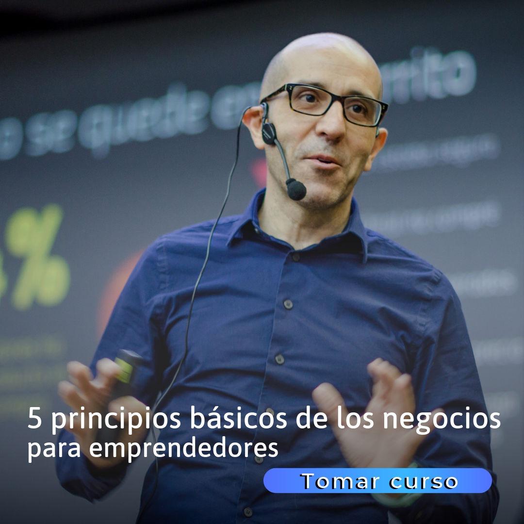 Principios básicos de los negocios para emprendedore