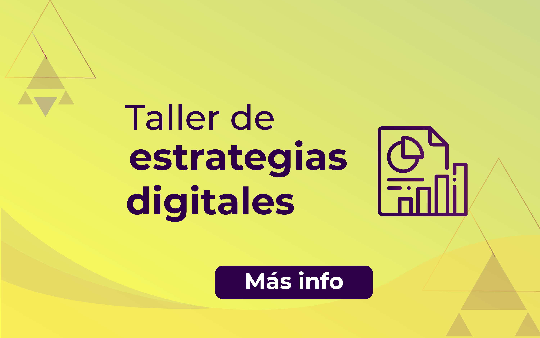 Taller estrategias digitales