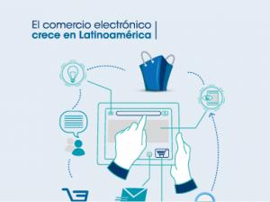 El comercio electrónico crece en Latinoamérica